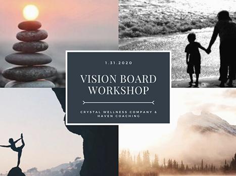 Vision Board Workshop on 1/31!